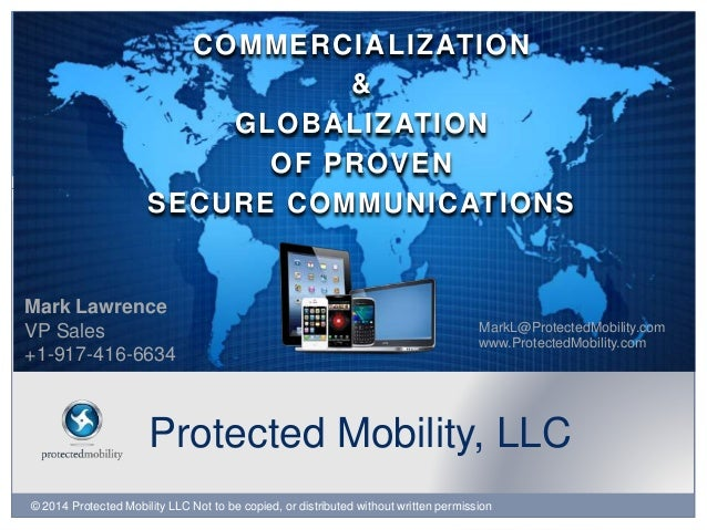 © 2014 Protected Mobility LLC Not to be copied, or distributed without written permission Protected Mobility, LLC COMMERCI...