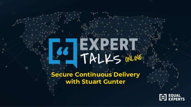 Secure Continuous Delivery with Stuart Gunter
