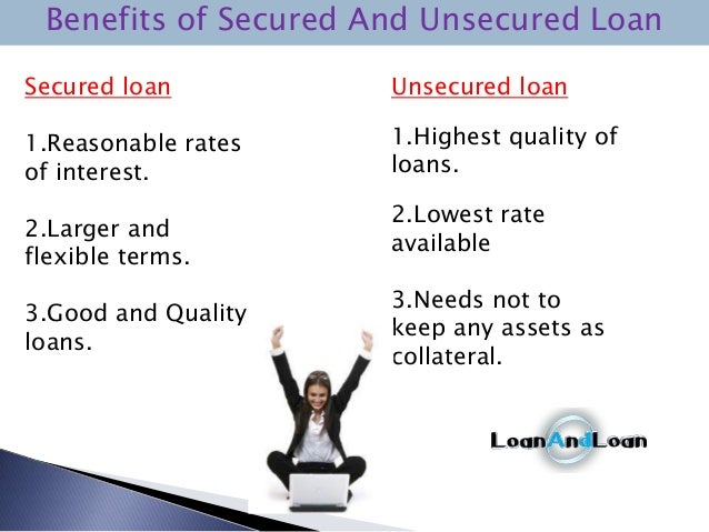 Unsecured Loan Definition >> Secured Vs Unsecured Loans All About Borrowing Money