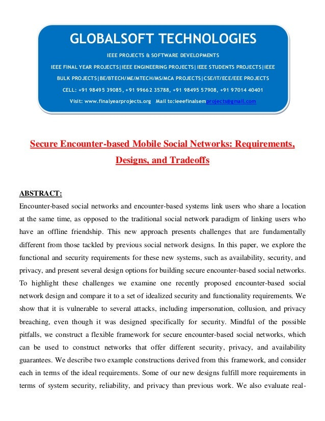 Secure Encounter-based Mobile Social Networks: Requirements, Designs, and Tradeoffs ABSTRACT: Encounter-based social netwo...