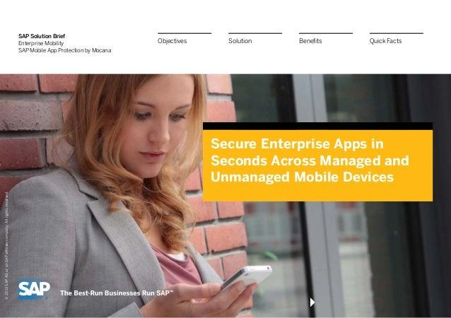 SAP Solution Brief Enterprise Mobility SAP Mobile App Protection by Mocana Secure Enterprise Apps in Seconds Across Manage...