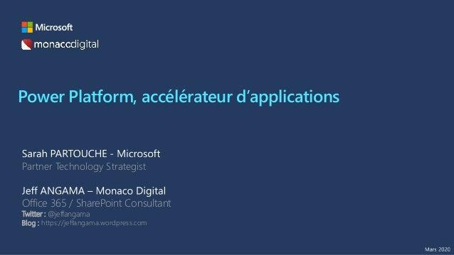 Power Platform, accélérateur d'applications Partner Technology Strategist Office 365 / SharePoint Consultant Twitter : @je...