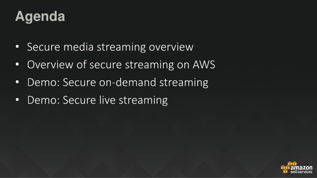 Secure Media Streaming and Delivery Slide 2