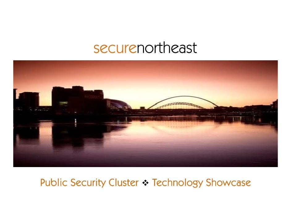 securenortheast     Public Security Cluster   Technology Showcase