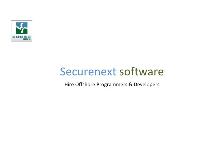Securenext  software Hire Offshore Programmers & Developers
