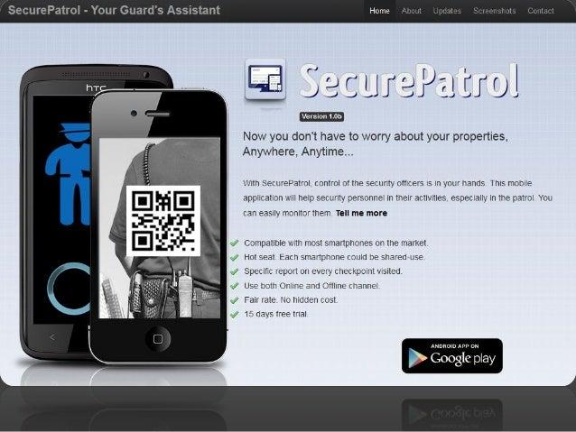 Aplikasi SecurePatrol • Adalah sebuah aplikasi mobile yang mudah dan ringkas, yang sangat membantu dalam melakukan pengawa...