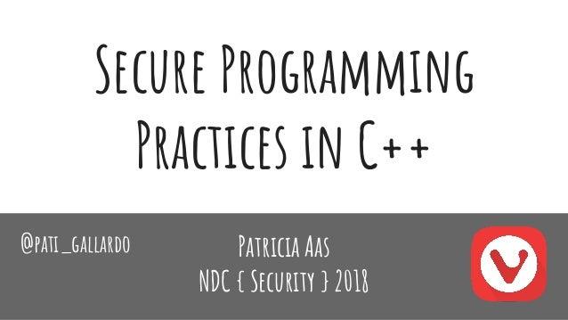 Secure Programming Practices in C++ (NDC Security 2018) Slide 2