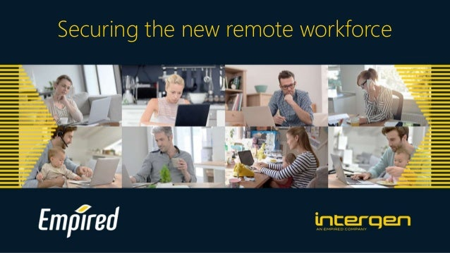 Securing the new remote workforce