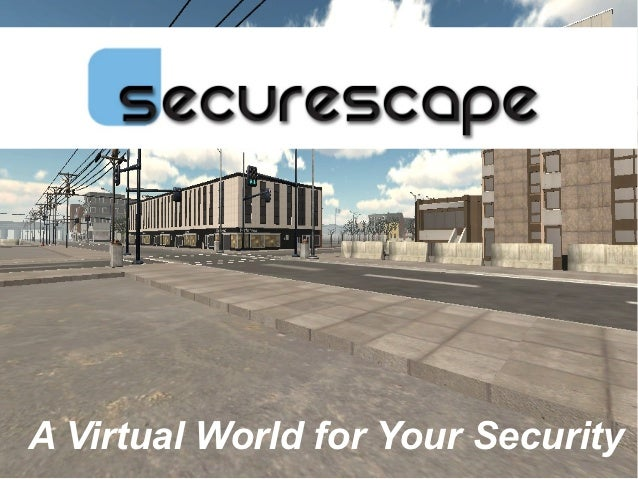 A Virtual World for Your Security                          © 2012 www.daden.co.uk