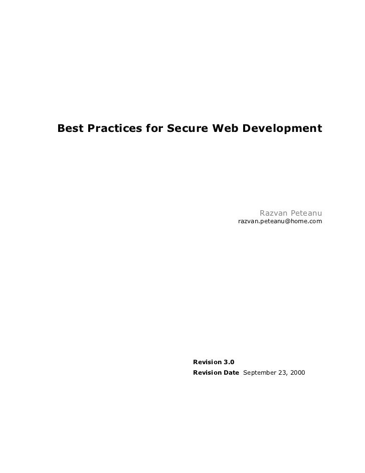 Best Practices for Secure Web Development                                         Razvan Peteanu                          ...