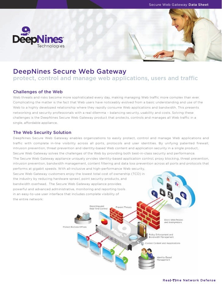 Secure Web Gateway Data Sheet     DeepNines Secure Web Gateway protect, control and manage web applications, users and tra...