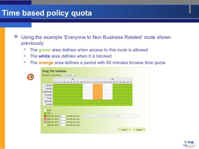 Time based policy quota    Using the example 'Everyone to Non Business Related' route shown     previously          The ...