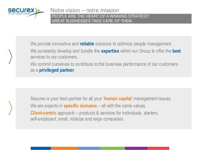 Nos valeurs, notre force !  FORT ENSEMBLE  Ensemble, nous créons de la 'valeur ajoutée' et des services attractifs pour no...