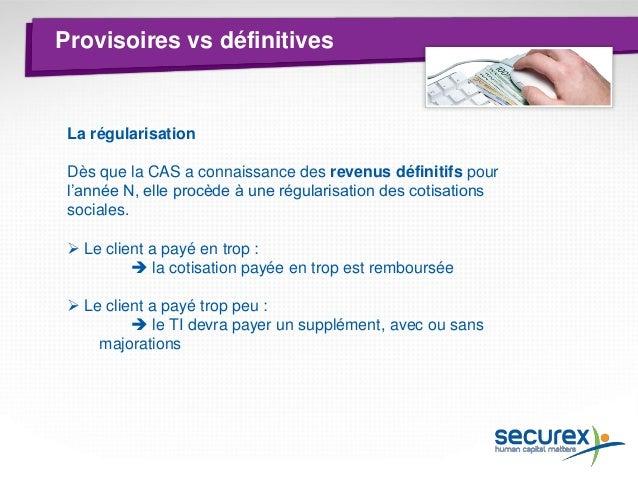 Système de bonification  • Le système de bonification actuel est aboli :  En cas de régularisation, paiement d'un bonus de...