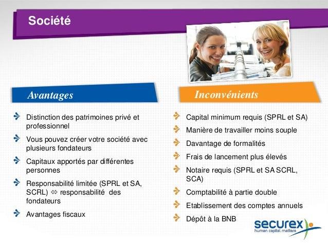 Types de sociétés  SA : Société Anonyme  SCA : Société en Commandite par Actions  SCS : Société en Commandite Simple  SNC ...
