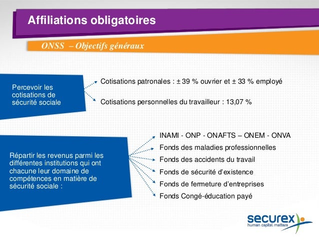 Affiliations obligatoires Obligation pour tout employeur qui occupe des travailleurs assujettis Même si le personnel n'a p...