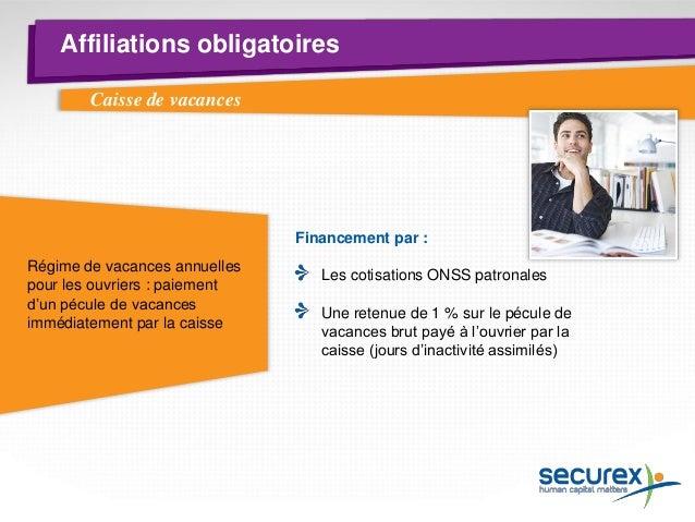 Affiliations obligatoires  Assurance accidents du travail Délai : dès le premier jour d'embauche du personnel Risques couv...