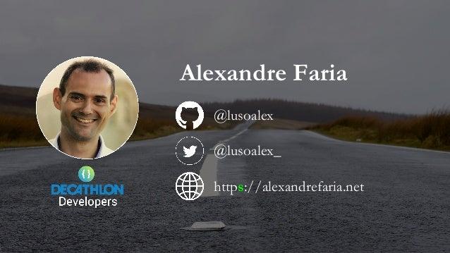 Alexandre Faria @lusoalex @lusoalex_ https://alexandrefaria.net