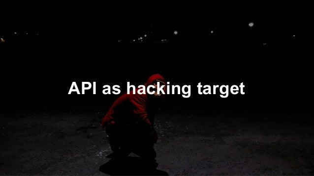 API as hacking target