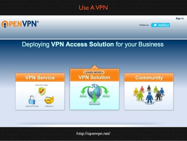 Use A VPN  http://openvpn.net/