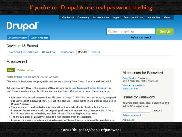 PHP Password API  http://php.net/password