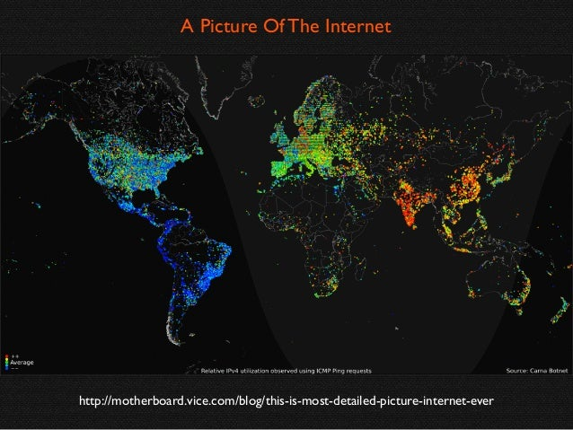 A Picture Of The Internet  http://motherboard.vice.com/blog/this-is-most-detailed-picture-internet-ever