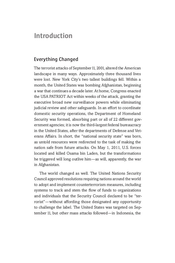 IntroductionEverything ChangedThe terrorist attacks of September 11, 2001, altered the Americanlandscape in many ways. App...