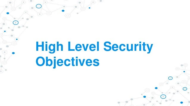 High Level Security Objectives
