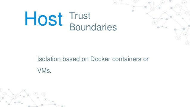 Trust Boundaries Segmentation Network
