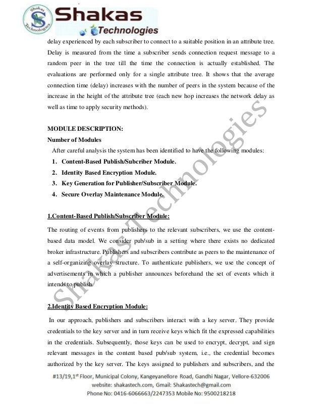 subscriber system using identity based encryption Securing broker-less publish/subscribe system using fuzzy identity-based encryption maithily b mtech in computer science cmr institute of technology.