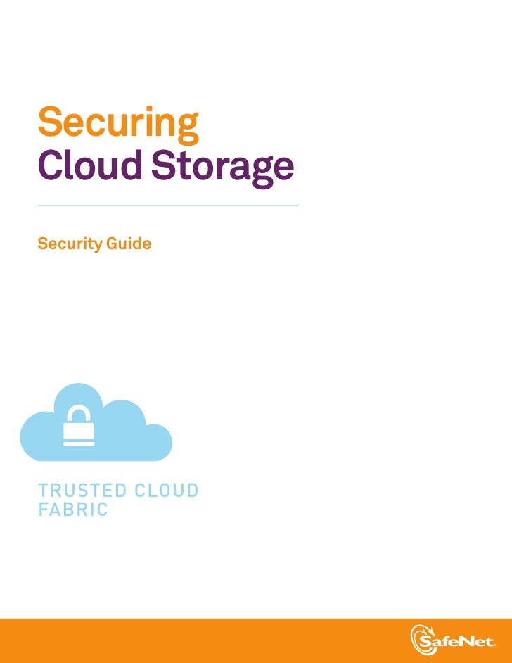 SecuringCloud StorageSecurity GuideTRUSTED CLOUDFABRIC