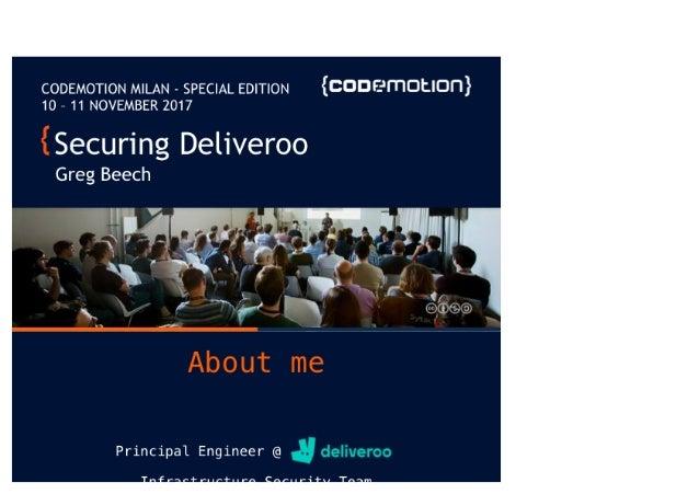 Greg Beech Securing Deliveroo - Codemotion Milan 2017