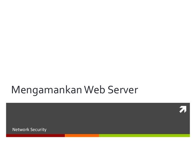 MengamankanWeb Server Network Security