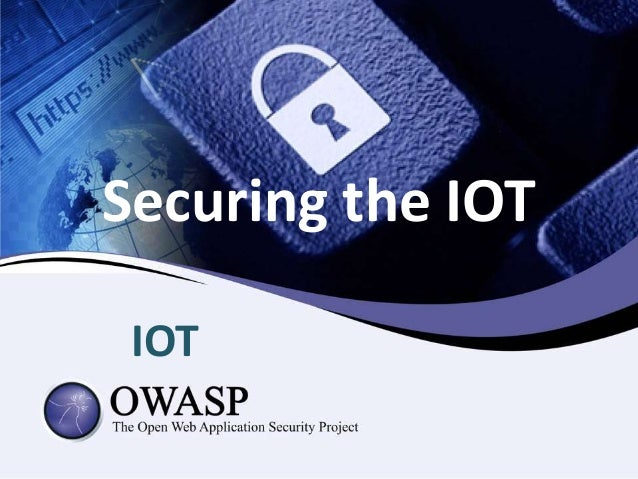 Securing the IOT IOT