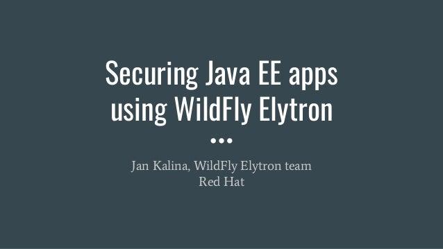 Securing Java EE apps using WildFly Elytron