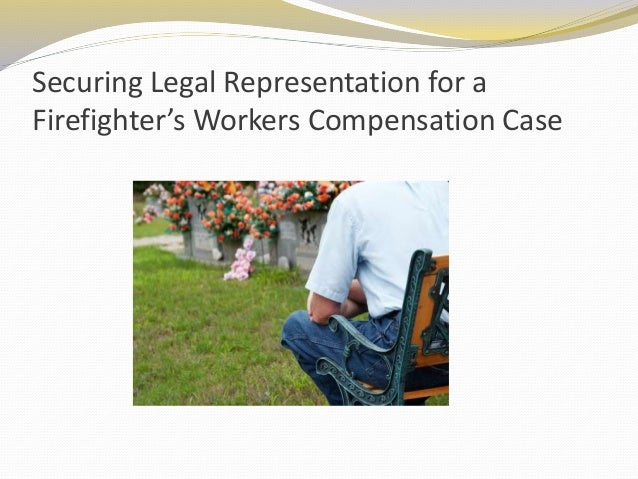 Securing Legal Representation for a Firefighter's Workers Compensation Case