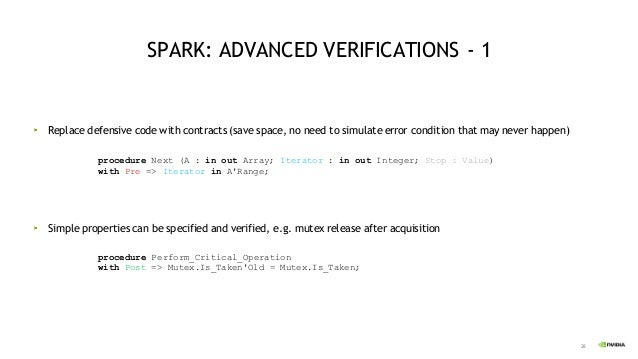 29 Functional requirement can be specified and verified SPARK: ADVANCED VERIFICATIONS - 2 procedure Move_Protection_Region...