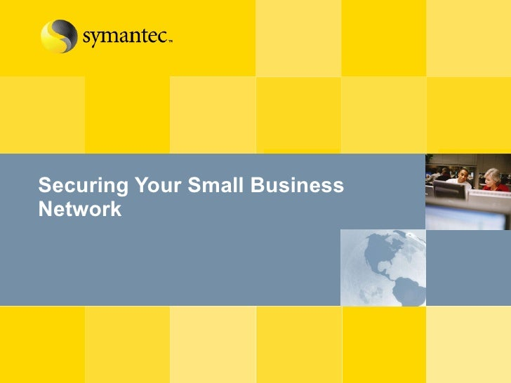 Securing Your Small Business Network