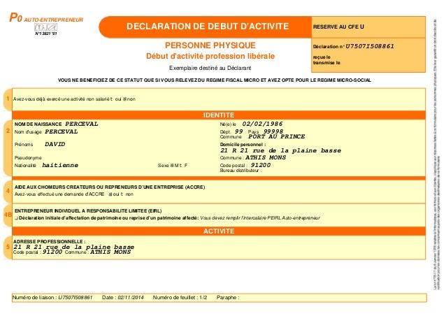 P0 AUTO-ENTREPRENEUR  N°13821*01  DECLARATION DE DEBUT D'ACTIVITE RESERVE AU CFE U  PERSONNE PHYSIQUE  Début d'activité pr...