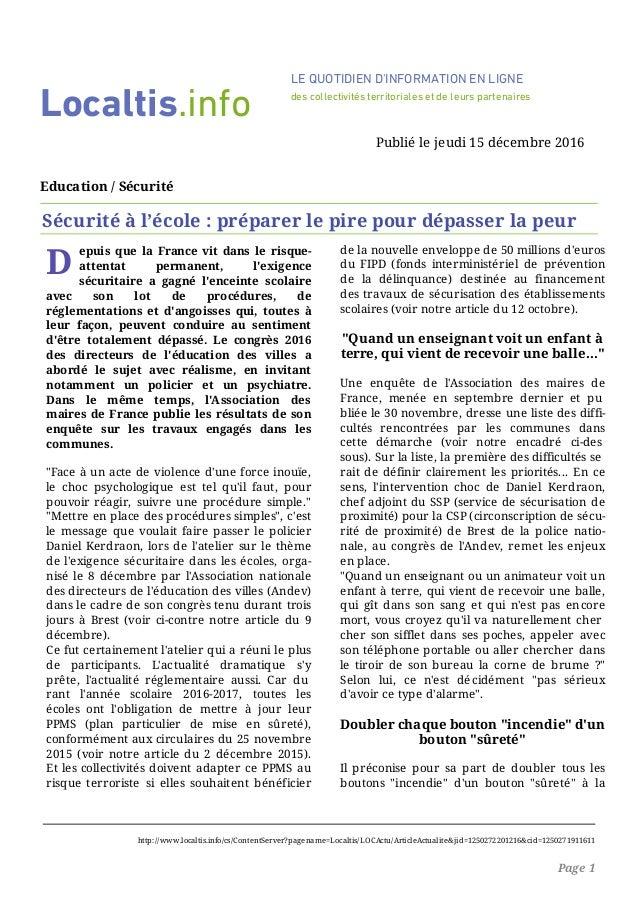D epuis que la France vit dans le risque- attentat permanent, l'exigence sécuritaire a gagné l'enceinte scolaire avec son ...