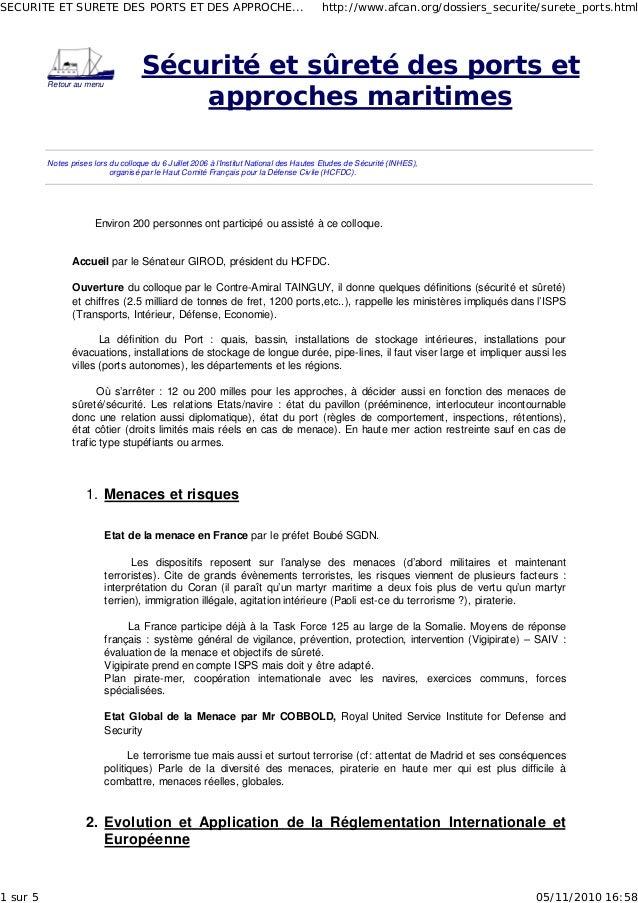 Retour au menu Sécurité et sûreté des ports et approches maritimes Notes prises lors du colloque du 6 Juillet 2006 à l'Ins...