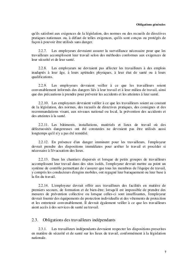 Obligations générales 9 2.5.3. Les travailleurs devraient avoir le droit de se retirer d'une situation dangereuse lorsqu'i...
