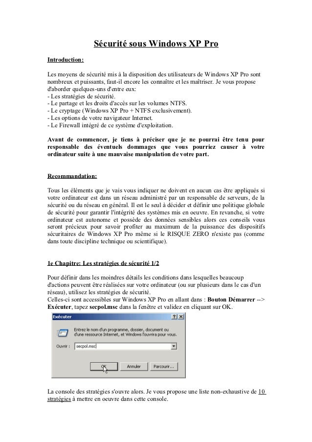Sécurité sous Windows XP ProIntroduction:Les moyens de sécurité mis à la disposition des utilisateurs de Windows XP Pro so...