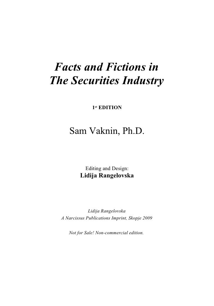 Facts and Fictions in The Securities Industry                   1st EDITION          Sam Vaknin, Ph.D.                Edit...