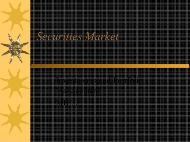 Securities Market Investments and Portfolio Management MB 72