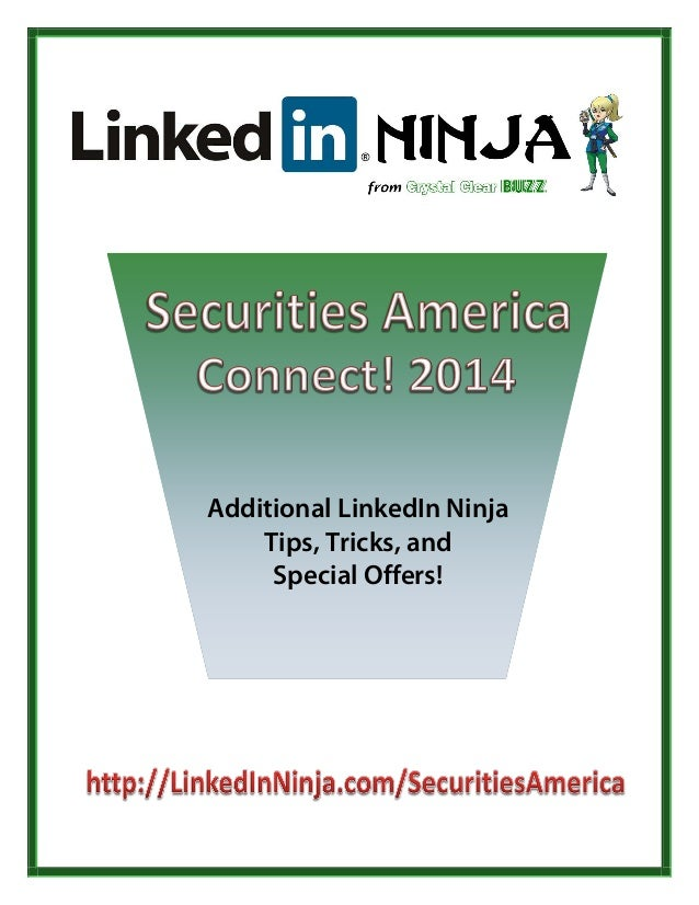 Additional LinkedIn Ninja Tips, Tricks, and Special Offers!