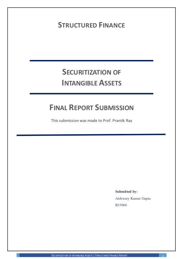 SECURITIZATION OF INTANGIBLE ASSETS | STRUCTURED FINANCE REPORT 1 STRUCTURED FINANCE SECURITIZATION OF INTANGIBLE ASSETS F...