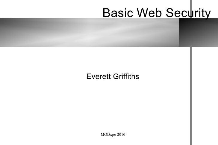 Basic Web Security Everett Griffiths
