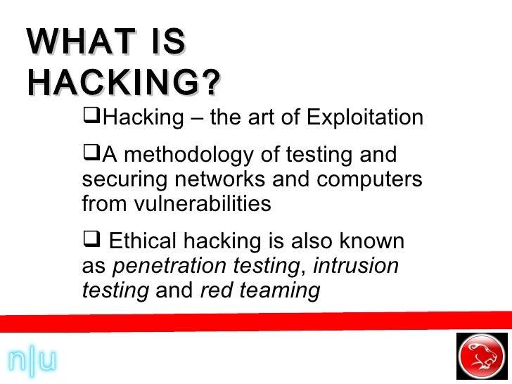 WHAT IS HACKING? <ul><li>Hacking – the art of Exploitation </li></ul><ul><li>A methodology of testing and securing network...