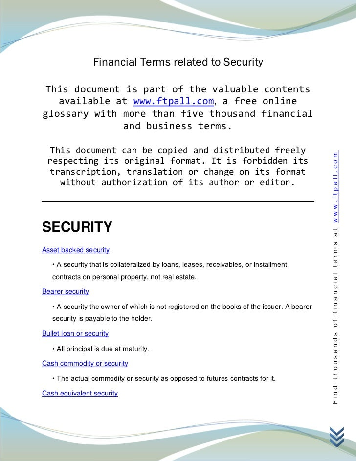 Financial Terms related to Security This document is part of the valuable contents   available at www.ftpall.com, a free o...